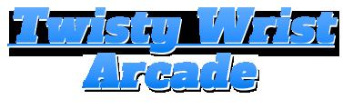 Twisty Wrist Arcade and Pinball Parts